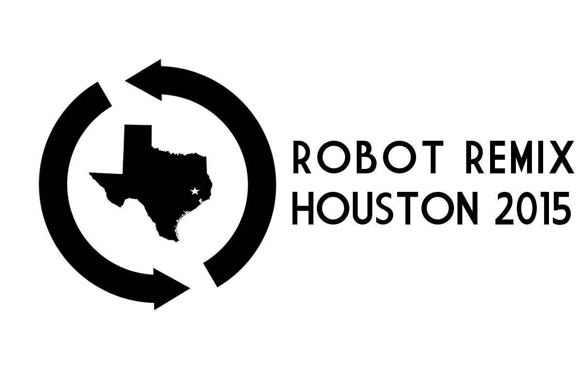 Houston Robot Remix 2015